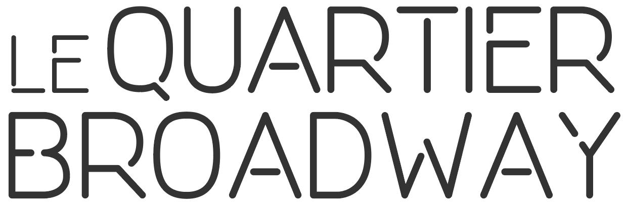 Le Quartier Broadway
